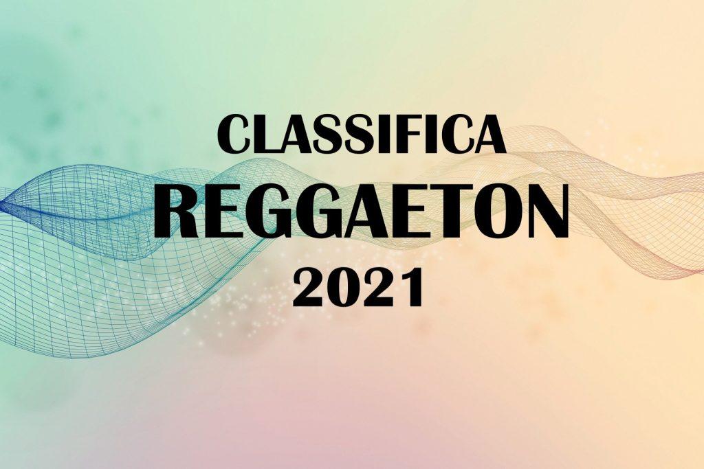 CLASSIFICA REGGAETON 2021 02